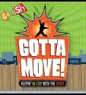 Gotta Move